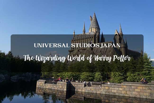 สาวก Harry Potter ยกมือขึ้น! เพราะเราจะพาไปเที่ยวที่ USJ
